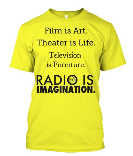 Radio is Imagination t-shirt