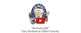 Gilbert Gnarley Kentucky Jelly