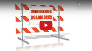{video} 3 Biggest Roadblocks for Audiobook Narrators